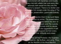 Bahai prayer O my Lord! Thou knowest that the people are encircled with pain and calamities